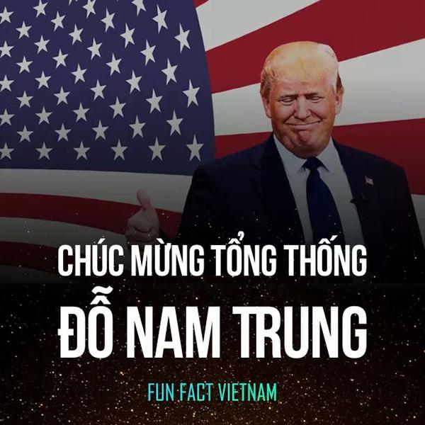 Donald Trump nhanh chóng trở thành người Việt Nam sau khi thắng cử.