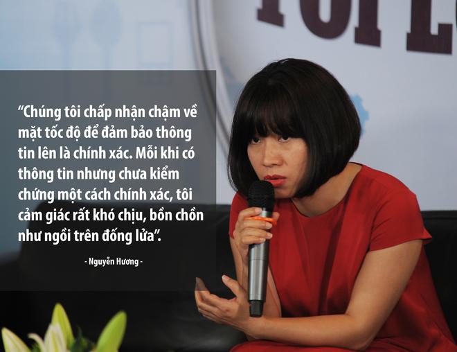 Phụ trách mảng thời sự, chị Nguyễn Hương, Thư ký tòa soạn VnExpress, không ít lần phải đấu tranh giữa tốc độ và sự chính xác.