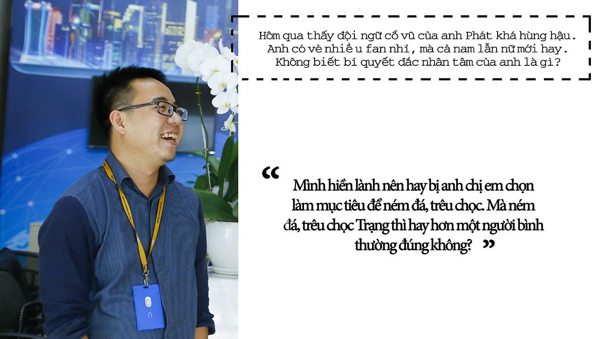 Tại đơn vị, Võ Đặng Phát cũng là một sếp được anh em yêu mến.