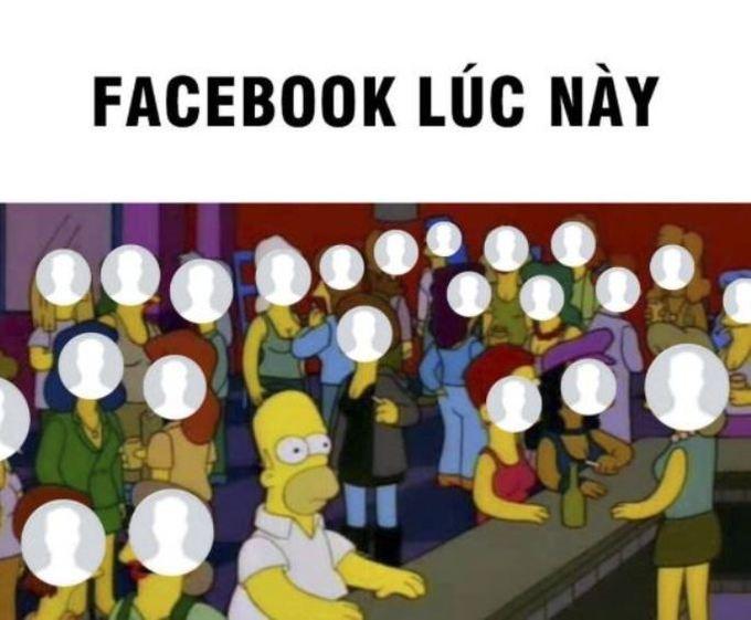 May mắn vào được Facebook lúc này, người dùng cũng sẽ cảm thấy bơ vơ bởi không có ai xung quanh để tương tác.