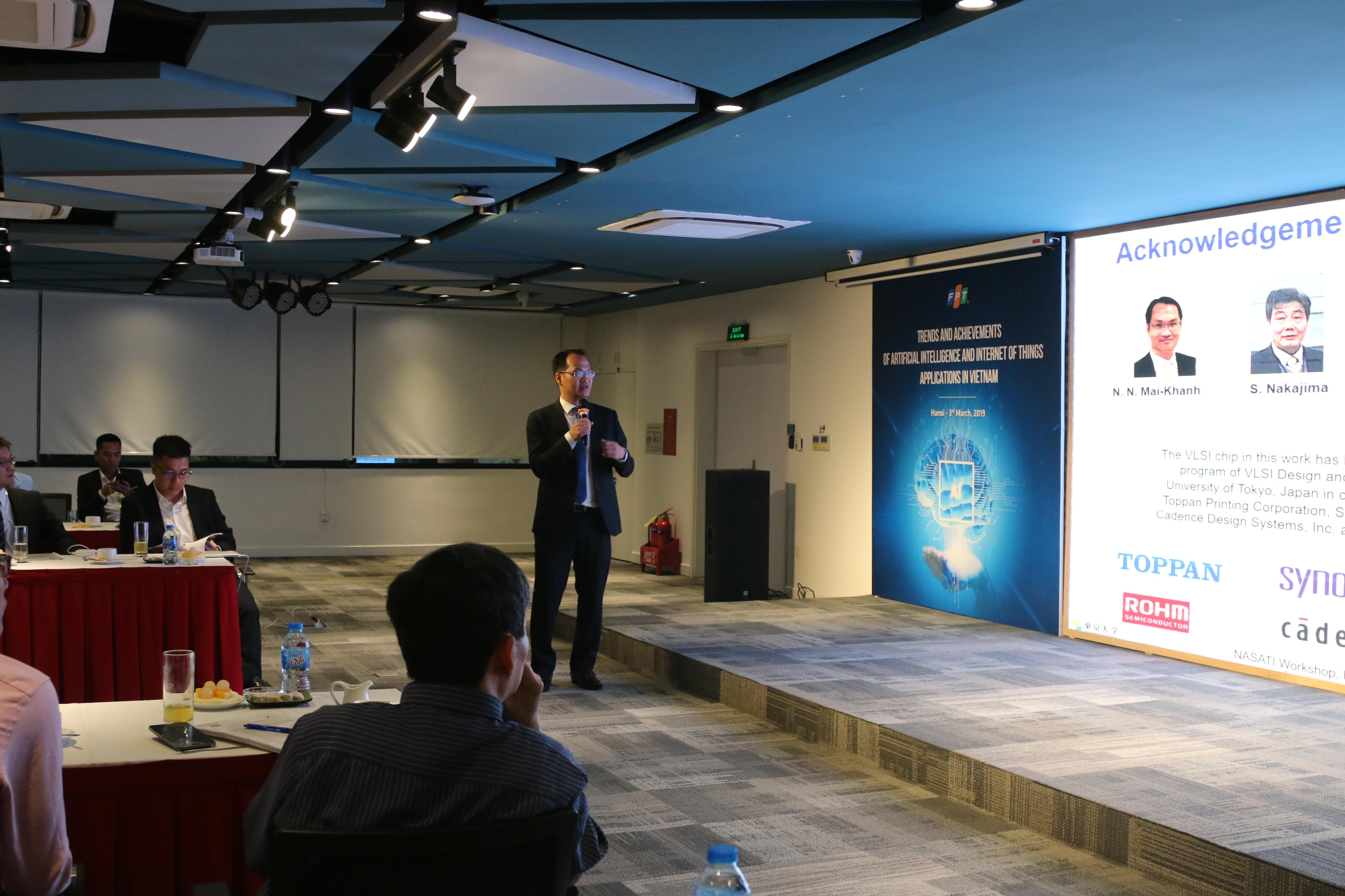 Khẳng định xu thế phát triển của cuộc cách mạng 4.0, những công nghệ mới về AI là việc trước mắt Việt Nam cần nắm bắt, tuy nhiên TS Nguyễn Ngọc Mai Khanh, Trung tâm Thiết Kế - Giáo Dục Vi mạch, Đại học Tokyo Nhật Bản, muốn nhấn mạnh yếu tố bảo mật và đào tạo nhân lực dài hạn. Để đảm bảo an toàn bảo mật thông tin, một trong những yếu tố Việt Nam cần ưu tiên là tự chủ về thiết kế chế tạo vi mạch. Theo TS Khanh, an ninh mạng là một thách thức đối với xã hội loài người khi tiến hành cuộc cách mạng công nghiệp lần thứ 4 với dự báo sẽ có khoảng 10 tỷ thiết bị thông minh được sử dụng. Nguy cơ tin tặc có thể sử dụng các lỗ hổng bảo mật cũng như công cụ từ phần cứng và phần mềm để can thiệp vào hệ thống thông tin, sau đó gắn một số chíp hoặc phần mềm gián điệp để thu thập thông tin. Giải quyết vấn đề này sẽ tốn nhiều chi phí cho cơ sở hạ tầng có thể lên tới 120 -200 tỷ USD. Trí tuệ nhân tạo (AI) được xem là công nghệ nền tảng quan trọng nhất dẫn dắt hoạt động chuyển đổi số trong các ngành, các lĩnh vực, các tổ chức doanh nghiệp. Theo các dự báo, vào năm 2030, AI sẽ đóng góp thêm 15,7 nghìn tỷ đô la cho nền kinh tế toàn cầu. Trong năm 2019, 40% các sáng kiến chuyển đổi kỹ thuật số sẽ sử dụng công nghệ AI. FPT là một trong những doanh nghiệp đầu tiên nghiên cứu và ứng dụng công nghệ AI tại Việt Nam. Hiện nay, FPT.AI có thể coi là nền tảng trí tuệ nhân tạo toàn diện duy nhất cung cấp đầy đủ những giải pháp giúp tối ưu hóa các quy trình hoạt động trong doanh nghiệp và gây dựng các giá trị kinh doanh mới. FPT.AI giúp tự động hóa toàn diện mọi quy trình của doanh nghiệp từ giản đơn đến phức tạp với mô hình triển khai, hỗ trợ linh hoạt (Cloud và On-premise) để đáp ứng nhu cầu của doanh nghiệp ở cả ba bài toán: tối ưu vận hành, đẩy mạnh sales và marketing và gắn kết khách hàng. Hiện tại, FPT.AI nhận được 3,4 triệu yêu cầu mỗi tháng. Có 7.720 lập trình viên đang phát triển các ứng dụng trên nền tảng này và gần 155.000 giờ giọng nói đã được các đối tác của FPT.AI sử dụng. Hệ thống tổn