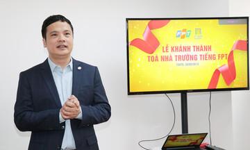 CEO FPT Nguyễn Văn Khoa ấn tượng với Trường Nhật ngữ FPT
