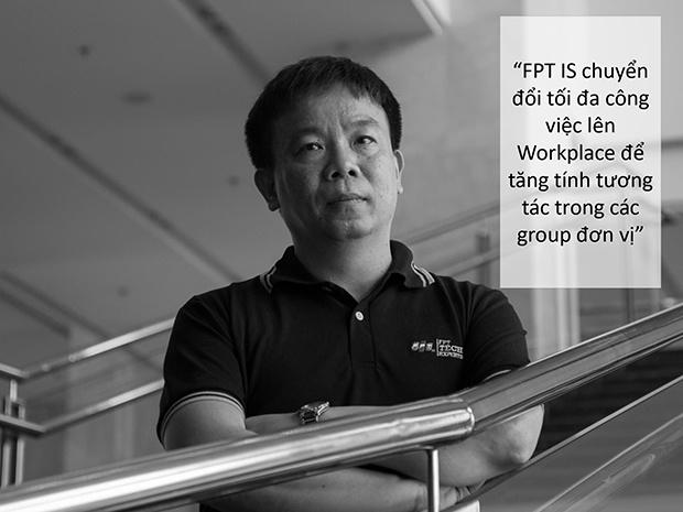 Anh Đào Gia Hạnh, PGĐ Công nghệ FPT IS, là người trực tiếp triển khai chiến dịch Workplace tại đơn vị. Anh bật mí sẽ gửi thông báo sử dụng Workplace đến từng cấp đơn vị nhỏ - đàn ong chúa của FPT IS để thúc đẩy hoạt động.