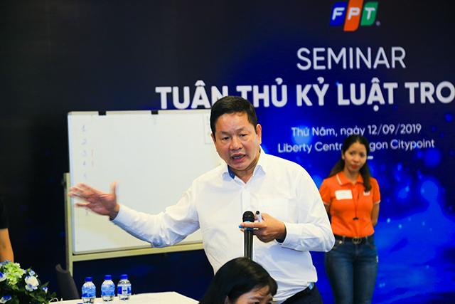 Trước đó, Chủ tịch FPT Trương Gia Bình từng tổ chức Seminar về tuân thủ kỷ luật.
