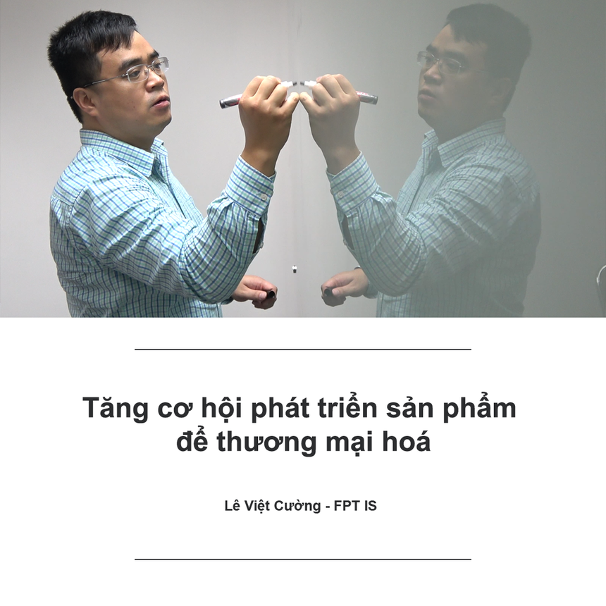 Với sản phẩm FPT.eSignCloud, anh Lê Việt Cường cùng đồng đội nhận được giải Vàng tại vòng Chung khảo tháng. Theo anh Cường, cuộc thi là cần thiết đối với CBNV trong FPT. Mỗi sáng kiến dù lớn, dù nhỏ đều mang lại lợi ích nhất định cho tập đoàn. Sân chơi này sẽ giúp cho mỗi người có thể thỏa sức thể hiện sự sáng tạo, đưa ra những cải tiến để phục vụ cho chính công việc hàng ngày. Đặc biệt, đối với những sản phẩm/dịch vụ lớn sẽ được hoàn thiện và phát triển để thương mại hóa.