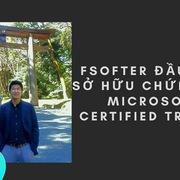 Cán bộ FPT Software đầu tiên giành chứng chỉ Microsoft Certified Trainer