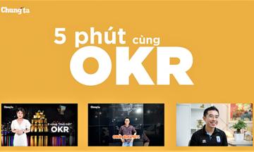 Bản tin '5 phút OKR' chính thức ra mắt nhà F