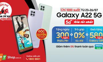 Galaxy A22 5G lên kệ độc quyền tại FPT Shop kèm nhiều ưu đãi