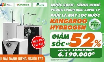 Người F được giảm đến 52% khi mua máy lọc nước Kangaroo tại FPT Shop