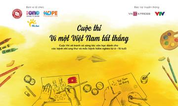 Quỹ Hy vọng phát động cuộc thi 'Vì một Việt Nam tất thắng'