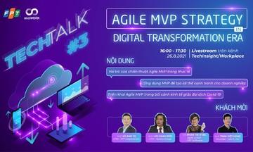 Tech Talk số 3 quy tụ dàn khách mời 'khủng'