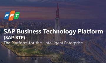 SAP BTP - Giải pháp nền tảng cho doanh nghiệp thông minh