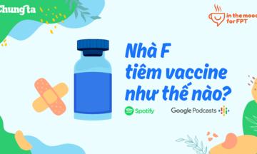 Cánh thư từ Sài Gòn và chuyện tiêm vaccine của nhà F
