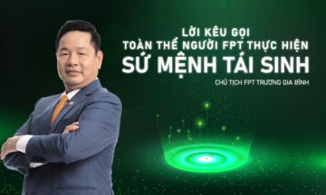 Chủ tịch Tập đoàn FPT hiệu triệu người F cùng 'Tái sinh'